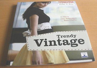 Trendy Vintage: 32 Ideen zum Aufpeppen Ihres Outfits ()