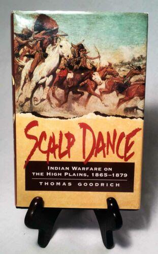 Indian Warfare on the High Plains, 1865-1879 by Goodrich/Nice 1977 Hardback/DJ