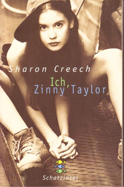 Creech, Sharon – Ich, Zinny Taylor – Mängelexemplar ungelesen