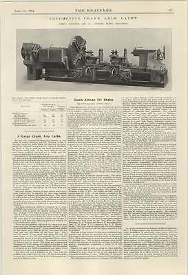 1924 Locomotive Crank Axle Lathe Joshua Buckton Description