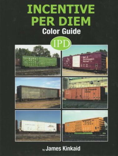 Incentive Per Diem Color Guide by Kinkaid  SHORT LINE BOXCARS  Morning Sun 2019