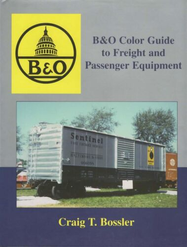 B&O Color Guide to Freight and Passenger Equip. by Bossler BALTIMORE OHIO