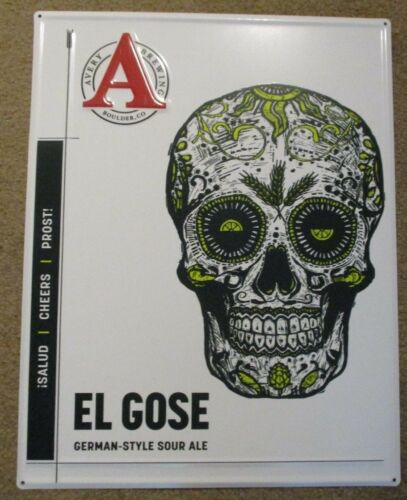 AVERY BREWING COMPANY El Gose Logo 18 METAL TACKER SIGN craft beer brewery