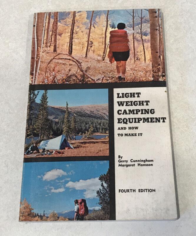 LIGHT WEIGHT CAMPING EQUIPMENT & HOW TO MAKE IT Cunningham Hansson 1968 PB VTG