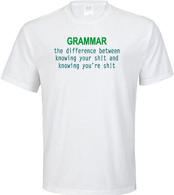 Grammar The Difference Between Knowing Your Adult T Shirt   Funny Hilarious Gift
