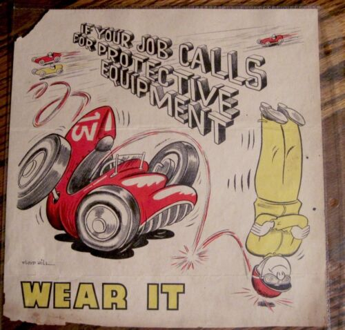 """Vintage Cartoon Warning """"If Your Job Calls for Protective Equipment - WEAR IT"""""""