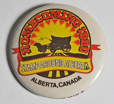 Vintage Homecoming 1980 Stamp Around Alberta Canada The Badge Man Pin