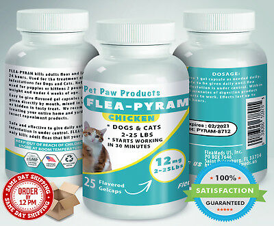 25 CAPSULES Flea Killer For DOGS and CATS 2-25 Lbs 12 Mg CHICKEN Flavored