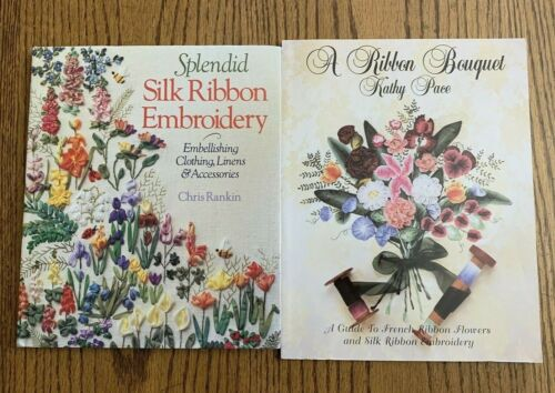 French Ribbon Flowers Silk Ribbon Embroidery 2 Books Crafts Hobby Rankin Pace