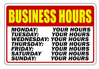 Personalized Business Hours Sign Big 12 X 18 Durable Aluminum No Rust Sign