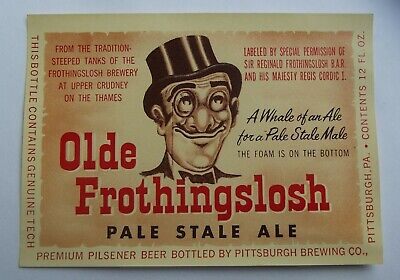 Ale Label - OLDE FROTHINGSLOSH Pale Stale Ale LABEL Sir Reginald - Pittsburgh Brewing, PA