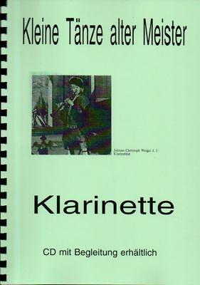 Musik Noten  KLARINETTE Kleine Tänze alter Meister mit cd