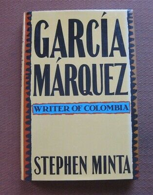 GABRIEL GARCIA MARQUEZ by Stephen Minta - 1st/1st HCDJ 1987 - fine for sale  Shipping to India
