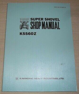 Kawasaki Kss60z Wheel Loader Shop Service Manual Book