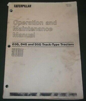 Cat Caterpillar D3g D4g D5g Crawler Tractor Dozer Operation Maintenance Manual
