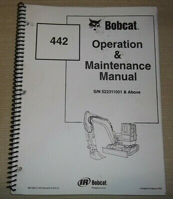 Bobcat 442 Excavator Operation Maintenance Manual Sn 522311001-up