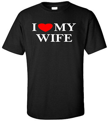 I Love My Wife T Shirt  Love Valentines Day Gift Funny Anniversary Marriage Tee