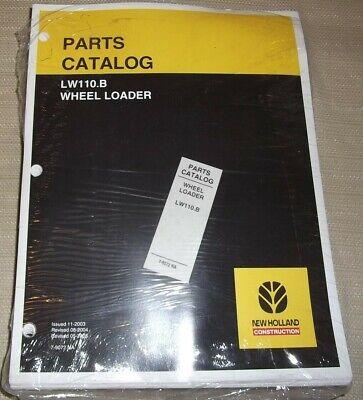 New Holland Lw110.b Wheel Loader Parts Manual Book Catalog New