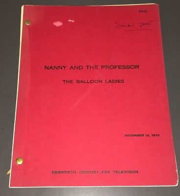 """NANNY & THE PROFESSOR - ORIG. TV SCRIPT """"BALLOON LADIES"""" - GREEN FINAL - NOTES!"""