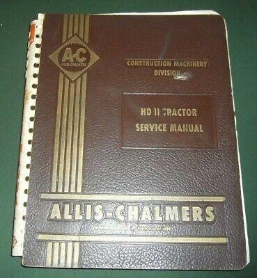 Allis Chalmers Hd-11 Crawler Tractor Dozer Service Shop Repair Workshop Manual