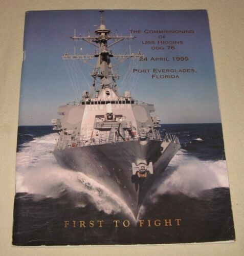 USS Higgins DDG 76 Commissioning, 24 April 1999, Navy CruiseBook Port Everglades