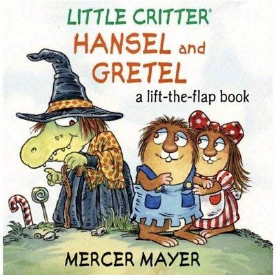 Hansel and Gretel: A Lift the Flap Book, Little Critter Series, Halloween Book (Little Critter Halloween)