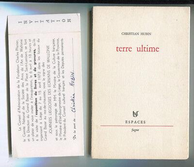 CHRISTIAN HUBIN TERRE ULTIME ESPACES FAGNE ENVOI DEDICACE DE L'AUTEUR 1970