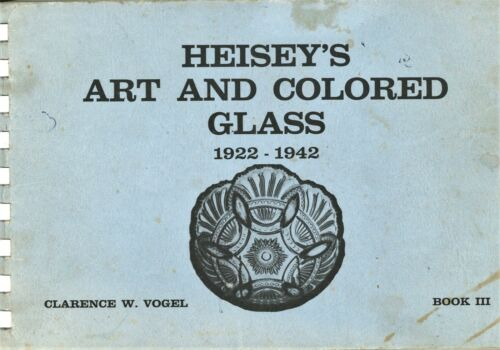 Heisey Glass 1922-1942  Patterns Dates - Art & Colored Glass  / Illustrated Book
