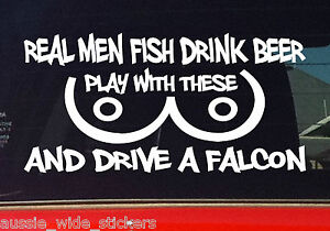 New 200mm Funny Car Stickers REAL MEN DRIVE FALCON For Ford xr6 xr8 au ba Ute