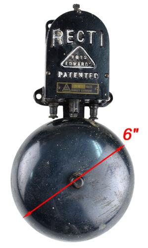 "Vintage 1872 Edwards 6"" RECTI Fire Alarm Bell 24 Volts DC"