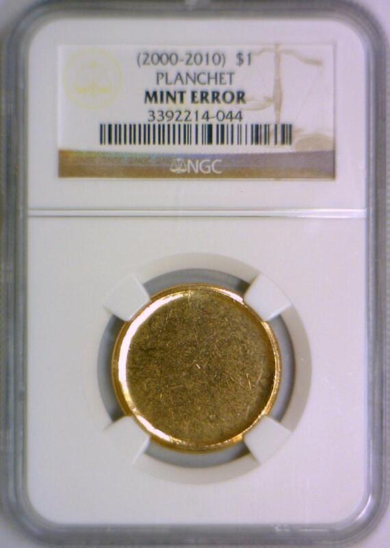 (2000-2010) Golden Dollar Blank Planchet Mint Error; Ngc Certified
