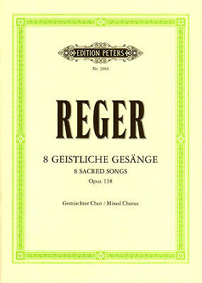 Max Reger 8 Geistliche Gesänge Op. 138 Partitur Edition Peters 3984