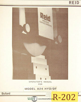 Bullard Reid 824 Hyddf Surface Grinder Operations Maintenance Parts Manual