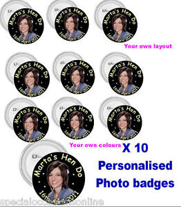 x10 / 16 Personalised Photo Badges Birthday Hen Stag Do Parties Large 58mm