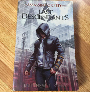 Assassin's Creed book - Last Descendants by Matthew Kirby
