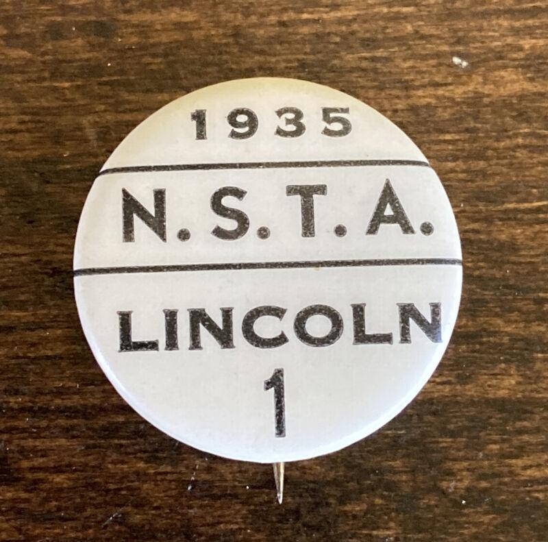 VTG Nebraska State Teachers Association NSTA 1935 Pinback Button Pin Lincoln Ne