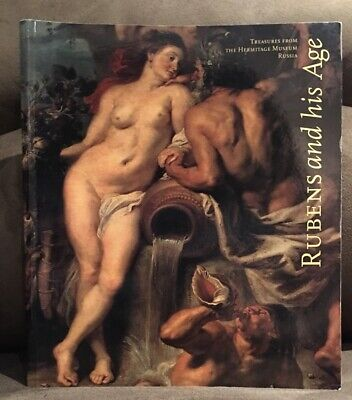 Rubens and His Age : Treasures from the Hermitage Museum, Russia