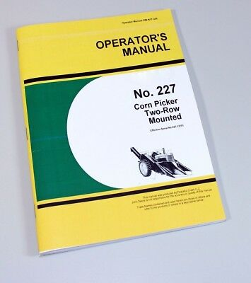 Operators Manual For John Deere 227 Corn Picker Two-row Mounted Owners