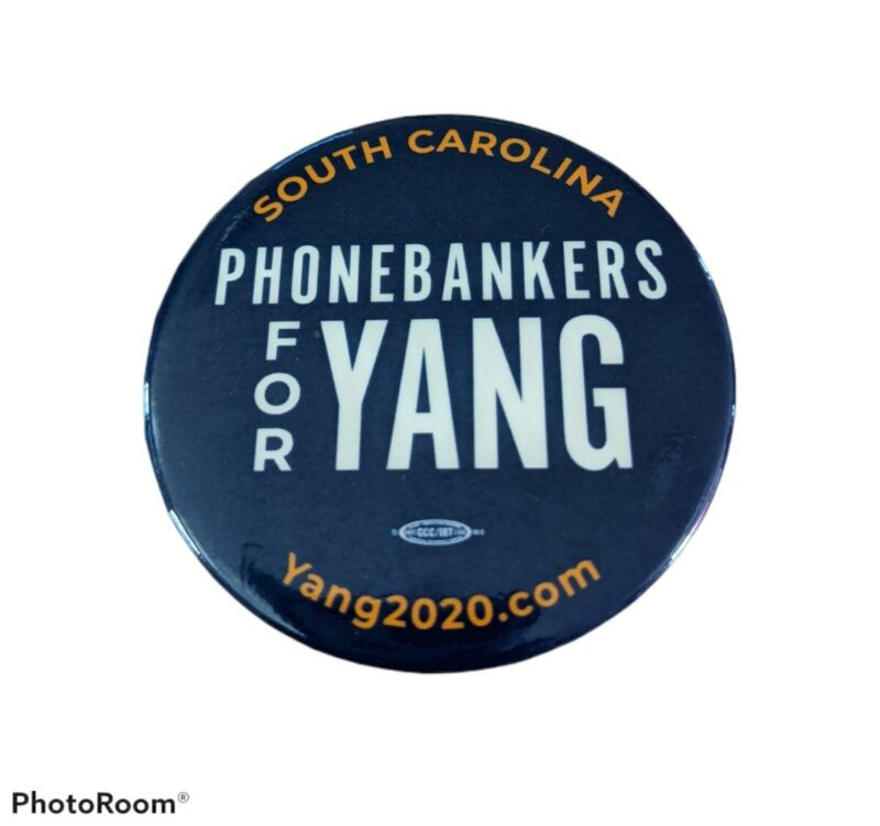Andrew Yang Official 2020 South Carolina Phone Bankers Campaign Button Blue