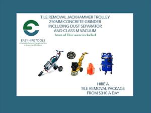 Tile Removal -Jackhammer Trolley -Concrete Grinder -Vacuum -$310/Day