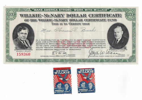 """1940 Willkie-McNary Dollar Certificate and  Two """"We Want Willkie"""" Stamps"""