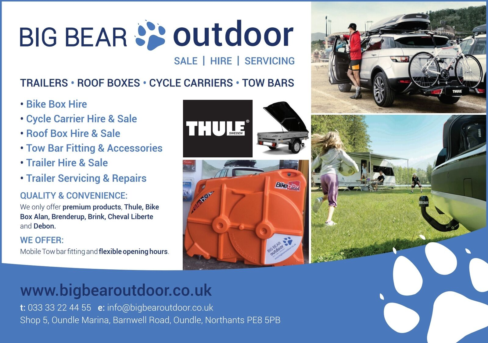 Big Bear Outdoor Oundle