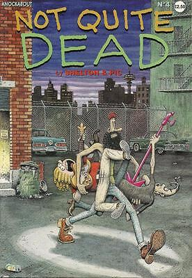 Not Quite Dead No. 4 by Shelton & Pic