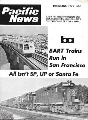 Pacific News 145 D.1973 SP UP Santa Fe Los Angeles BART Milwaukee Road Electrics