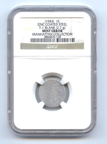 1943 (1c)-zinc Coated Still-t-1 Blank-ngc-rare Cent Mint Error