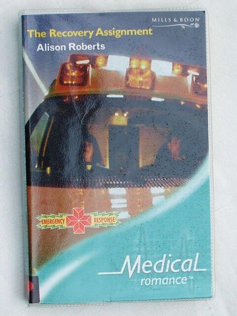 The Recovery Assignment by Alison Roberts, Mills & Boon Medical Romance