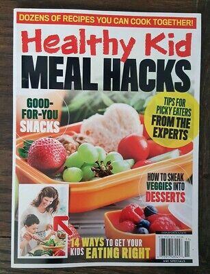 Healthy Snacks Ideas (HEALTHY KID MEAL HACKS 2019  MAGAZINE  NEW   Good for You Snacks &)