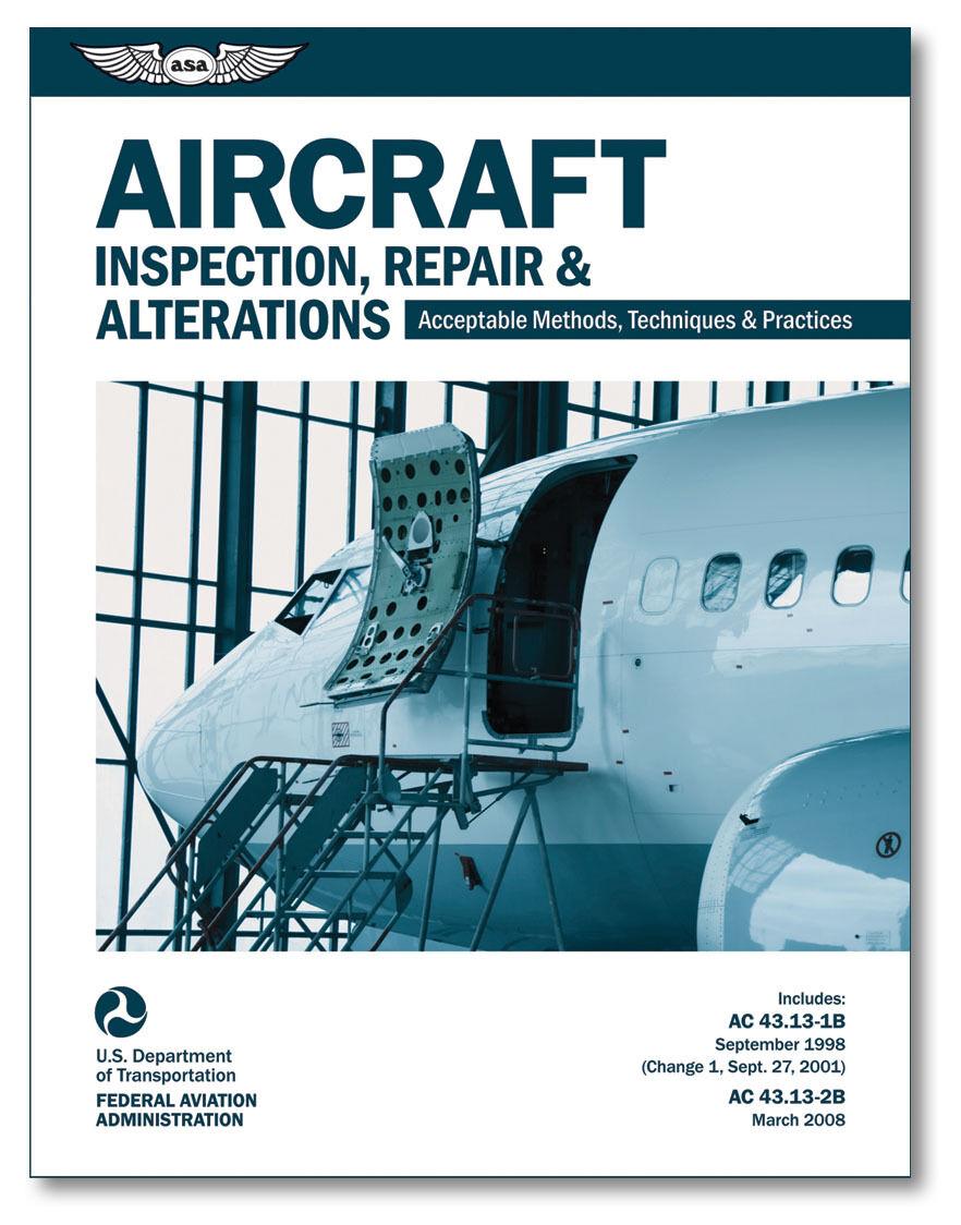 NEW ASA Aircraft Inspection, Repair & Alterations   ASA-AC43.13-1B2B