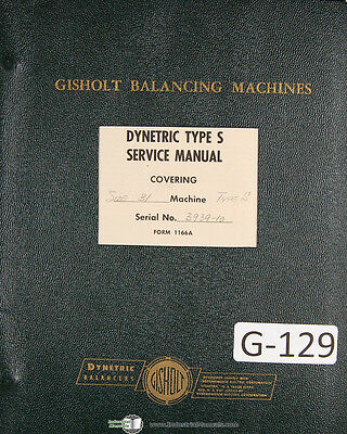 Gisholt Type S Dynetric Balancing Machine Operators Service Manual