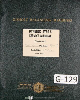 Gisholt Type S Dynetric Balancing Machine Operators Service Manual